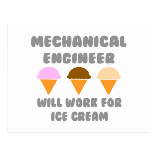 Mechanical Engineer ... Will Work For Ice Cream Postcard