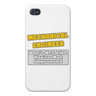 Mechanical Engineer .. You're Impressed iPhone 4/4S Case