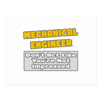 Mechanical Engineer .. You're Impressed Postcard