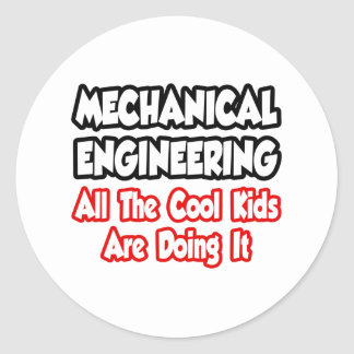Mechanical Engineering...All The Cool Kids Classic Round Sticker