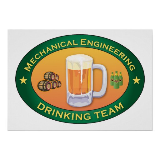Mechanical Engineering Drinking Team Poster
