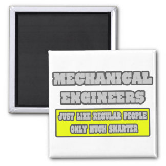 Mechanical Engineers...Much Smarter Magnet