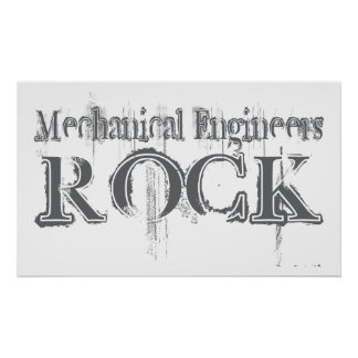Mechanical Engineers Rock Poster