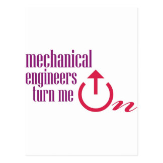 Mechanical engineers turn me on postcard