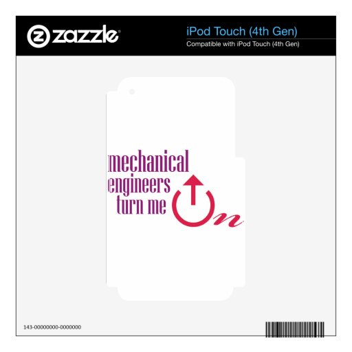 Mechanical engineers turn me on skins for iPod touch 4G