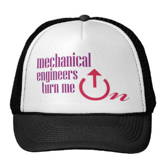 Mechanical engineers turn me on trucker hat