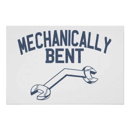 Mechanically Bent Poster