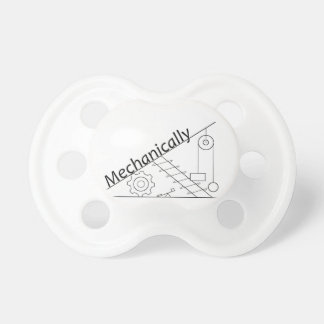 Mechanically Inclined Pacifier