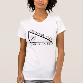 Mechanically Inclined T-Shirt
