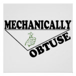 Mechanically Obtuse Poster
