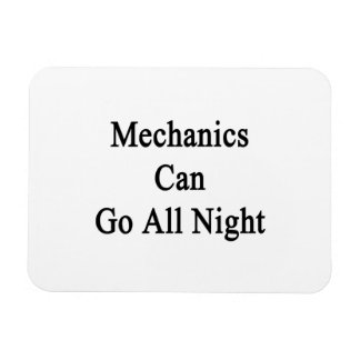 Mechanics Can Go All Night Rectangle Magnets