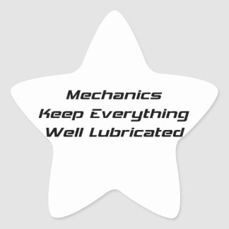 Mechanics Like Everything Well Lubricated Star Sticker