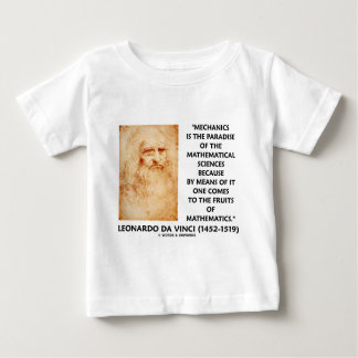 Mechanics Paradise Of Mathematical Sciences Quote Baby T-Shirt