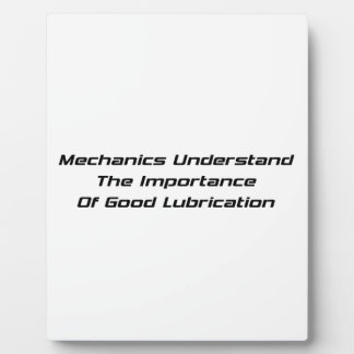 Mechanics Understand The Importance Of Good Lube Plaques
