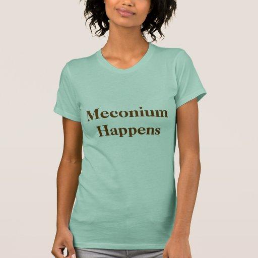 Meconium Happens Tshirt