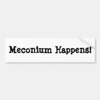 ¡Meconium sucede! Pegatina De Parachoque