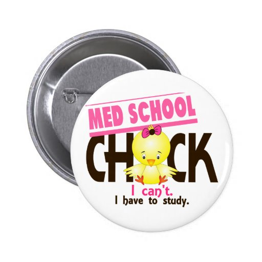 Med School Chick 1 2 Inch Round Button