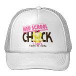 Med School Chick 1 Trucker Hat