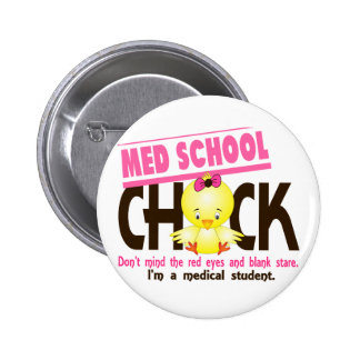 Med School Chick 2 Buttons