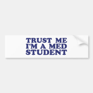 Med Student Bumper Stickers