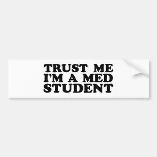 Med Student Bumper Sticker