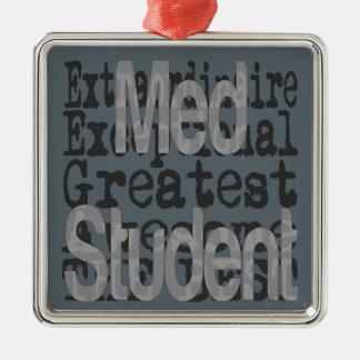 Med Student Extraordinaire Metal Ornament