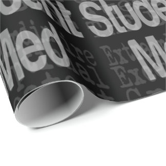 Med Student Extraordinaire Wrapping Paper