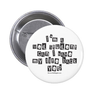 Med Student Ransom Note Pinback Button