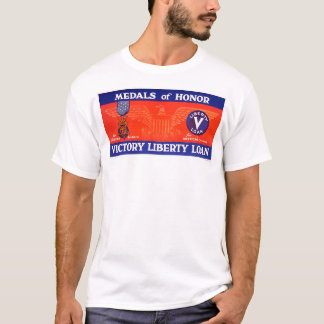 Medals of honor - Victory Liberty Loan T-Shirt