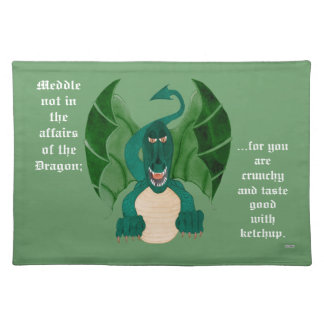 Meddle Not - Dragon Funny Placemat