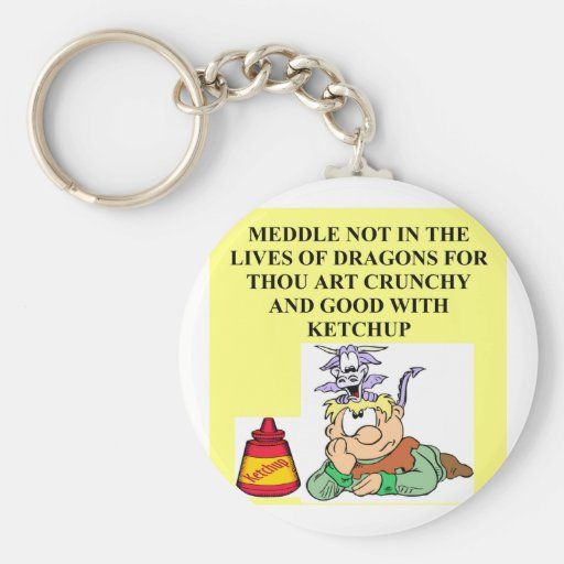 meddle not with fantasy dragons proverb key chain