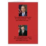 Media bias?  Naaa!!! Greeting Card