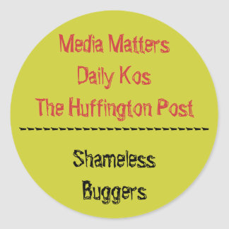 Media MattersDaily KosThe Huffington Post, ----... Classic Round Sticker