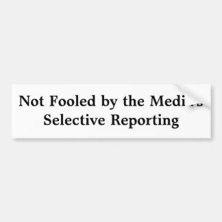 Media's Selective Reporting Car Bumper Sticker