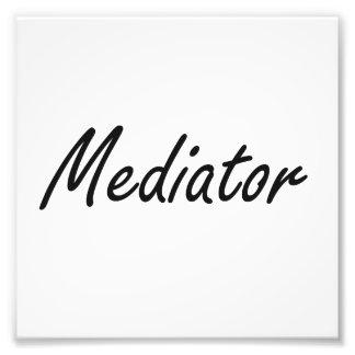 Mediator Artistic Job Design Photo Print