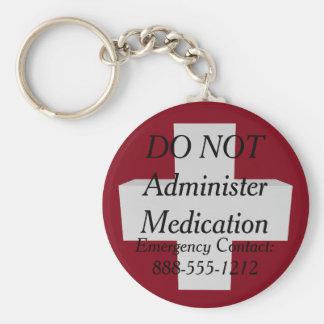 Medic Alert DO NOT ADMINISTER MEDICATION Keychain