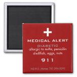 Medical Alert Magnet Refrigerator Magnet