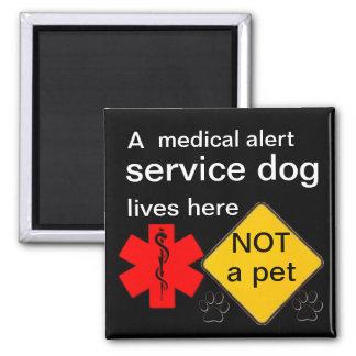 Medical alert service dog lives here magnet