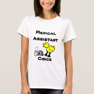 Medical Assistant Chick Woman's T-shirt