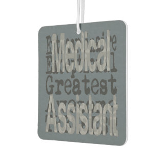 Medical Assistant Extraordinaire Car Air Freshener