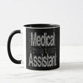 Medical Assistant Extraordinaire Mug