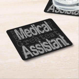 Medical Assistant Extraordinaire Square Paper Coaster