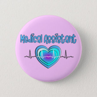 Medical Assistant Gifts Pinback Button