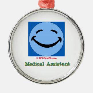 Medical Assistant Happy Face Metal Ornament