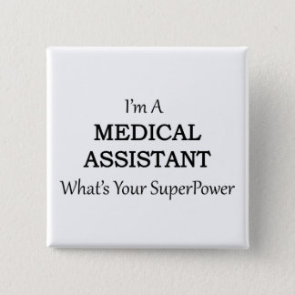 MEDICAL ASSISTANT PINBACK BUTTON