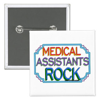 Medical Assistants Rock Button