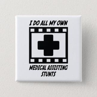 Medical Assisting Stunts Button