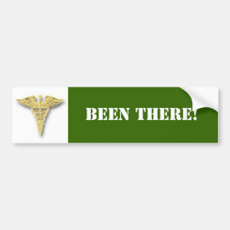 Medical, BEEN THERE! Car Bumper Sticker