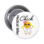 Medical Biller Chick Pinback Buttons
