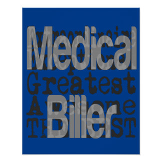 Medical Biller Extraordinaire Poster